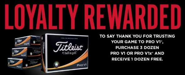 Pro V1 and Pro V1x FREE Dozen Loyalty Rewarded